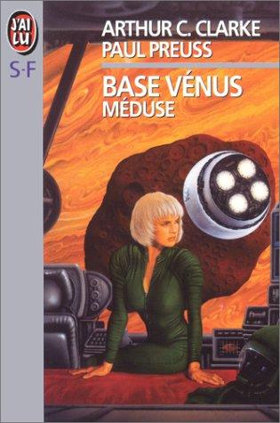 Base Vénus, Tome 4 : Méduse