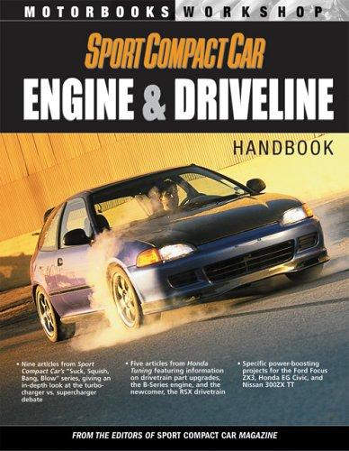 Sport Compact Car Engines & Drivelines: Handbook: Engines and Drivelines (Motorbooks Workshop)