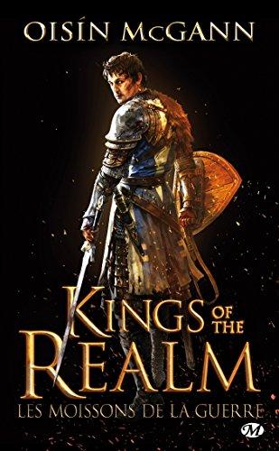 Les Moissons de la guerre: Kings of the Realm, T1
