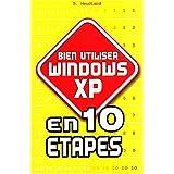 Bien utiliser Windows XP