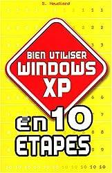 Bien utiliser Windows XP en 10 étapes