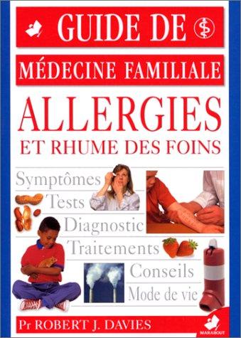 Les allergies et rhumes des foins par Professeur J. Robert-Davies