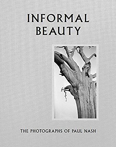 Informal beauty the photographs of Paul Nash par Simon Grant