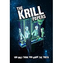 The Krill Papers: You only think you know the truth! (English Edition)