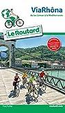 Guide du Routard Via Rhôna par Coupy