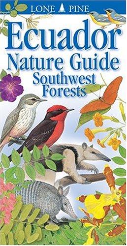 Ecuador Nature Guide Southwest Forests