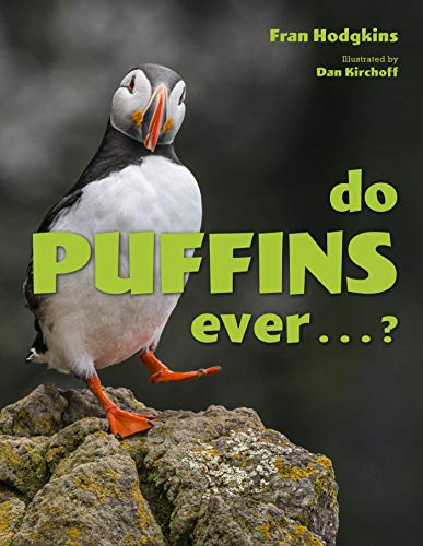 Do Puffins Ever . . .? (English Edition)
