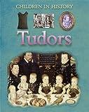 Tudors (Children in History)