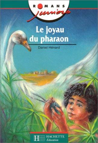 Romans juniors : le joyau du pharaon
