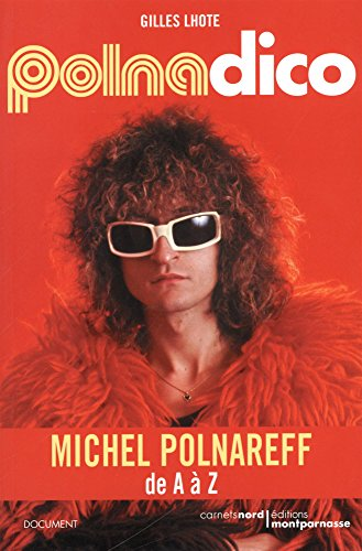 Polnadico : Michel Polnareff de A à Z