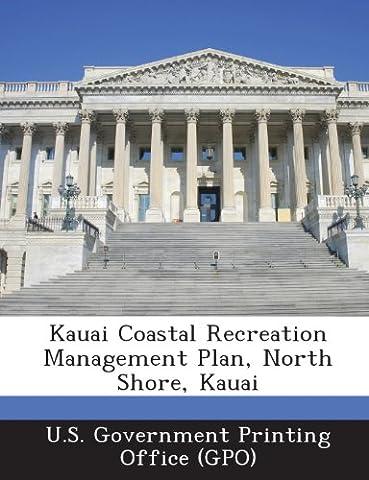 Kauai Coastal Recreation Management Plan, North Shore, Kauai