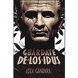 Libros Descargar en linea Guardate de los idus Gran Angular (PDF y EPUB) Espanol Gratis