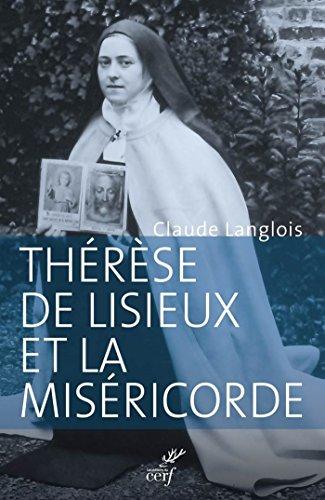 Thrse de Lisieux et la misricorde : Entre rvlation et prdication