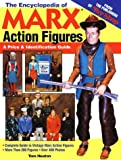 The Encyclopedia of Marx Action Figures: A Price &..