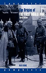 The Origins of the First World War (Lancaster Pamphlets)