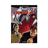 Tout Bob Morane, Tome 13 : La revanche de l'Ombre Jaune ; Le châtiment de l'Ombre Jaune ; L'Espion aux Cent Visages