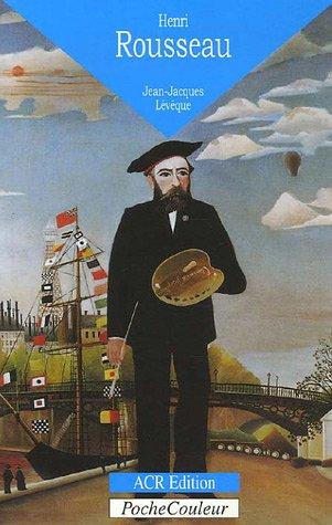 Henri Rousseau Le Douanier (1844-1910) : Les livres de la jungle