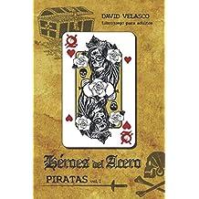 Héroes del Acero, Piratas I: Librojuego (Saga de Neithel)