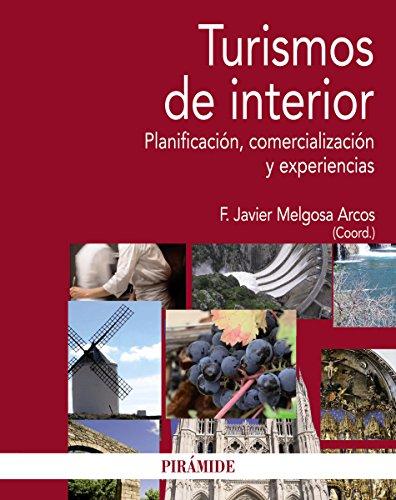Turismos de interior (Economía Y Empresa) por Javier Melgosa Arcos