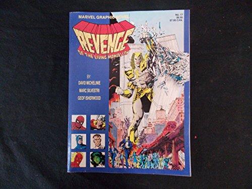Revenge of the Living Monolith (Marvel Graphic Novel #17)