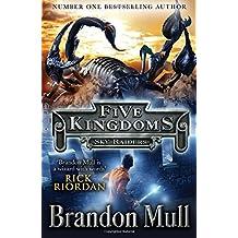 Five Kingdoms: Sky Raiders (Five Kingdoms 1)
