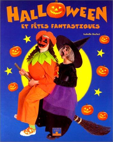 Halloween et fêtes fantastiques (Idees Jeux - Halloween Fleurus
