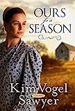 Ours for a Season: A Novel (English Edition)