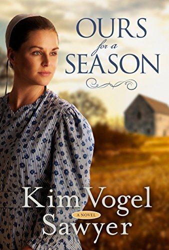 Ours for a Season: A Novel (English Edition)