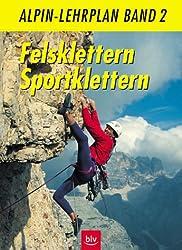 Alpin-Lehrplan, Bd.2, Felsklettern, Sportklettern