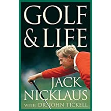 [(Golf and Life)] [By (author) Jack Nicklaus] published on (April, 2005)