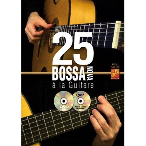 santos-adrian-25-bossa-nova-a-la-guitare-guitar-book-cd-dvd