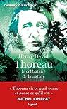 Henry David Thoreau, le célibataire de la nature par Gillyboeuf