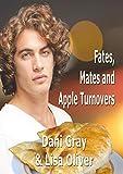 Fates, Mates & Apple Turnovers (English Edition)