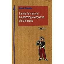 La mente musical: La psicología cognitiva de la música (Machado Nuevo Aprendizaje)