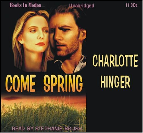 Come Spring by Charlotte Hinger from Books In Motion.com