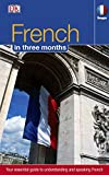 French in 3 Months: Your Essential Guide to Understanding and Speaking French (Hugo in 3 Months CD Language Course)