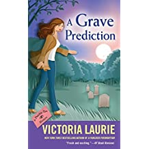 Grave Prediction, A (Psychic Eye Mystery)