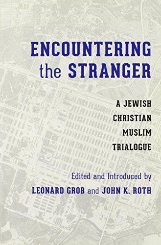 encountering-the-stranger-a-jewish-christian-muslim-trialogue-stephen-weinstein-series-in-post-holoc