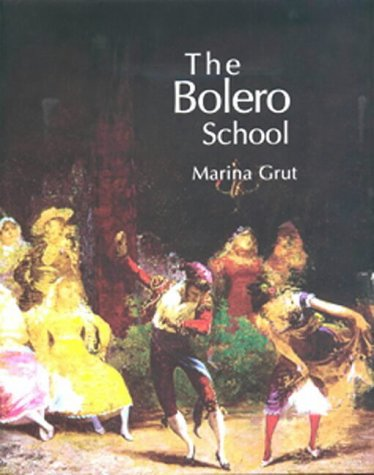 the-bolero-school-an-illustrated-history-of-the-bolero-the-seguidillas-and-the-escuela-bolera