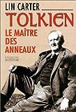Tolkien : Le Maître des anneaux
