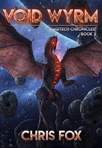 Void Wyrm: The Magitech Chronicles Book 2