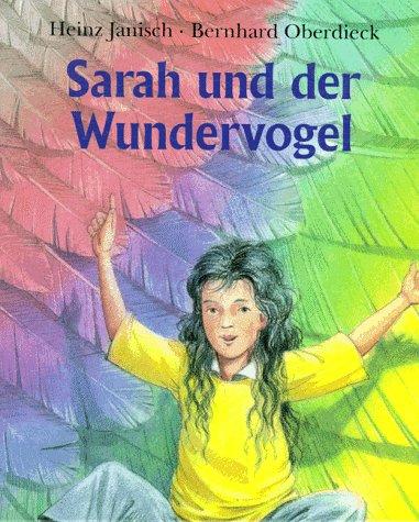 Sarah und der Wundervogel