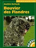 Bouvier des Flandres : praktische Ratschläge für Haltung, Zucht, Pflege und Erziehung