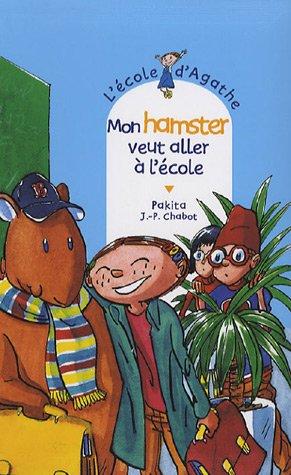 L'Ecole d'Agathe, Tome 44 : Mon hamster veut aller à l'école