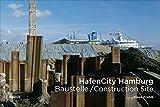 HafenCity Hamburg: Baustelle / Construction Site