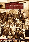 Carhaix-Plouguer et son canton