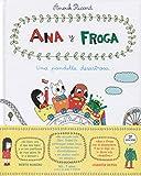 Ana y froga una pandilla desastrosa (Blackie Little Books)