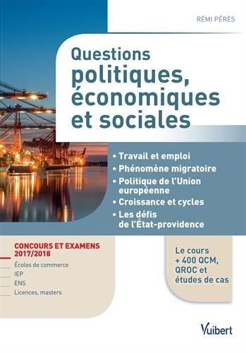 Questions politiques, économiques et sociales - Concours et examens 2017/2018