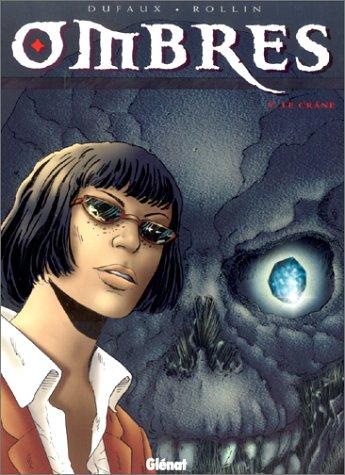 Ombres, tome V : Le Crâne