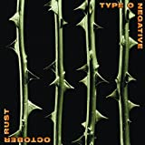 Songtexte von Type O Negative - October Rust